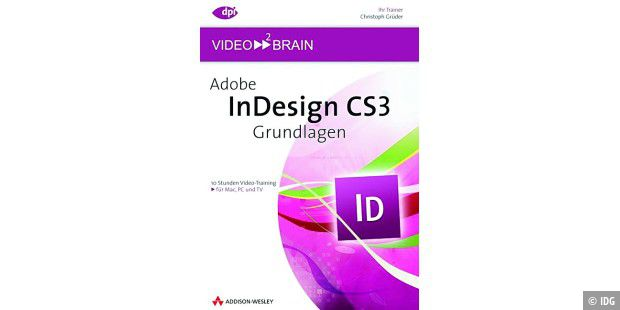 Indesign CS3 Grundlagen, Addison-Wesley