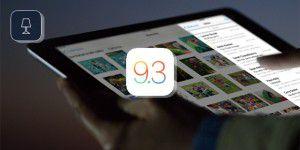Dritte Beta für iOS 9.3 – sichere Notizen, Nachtschicht